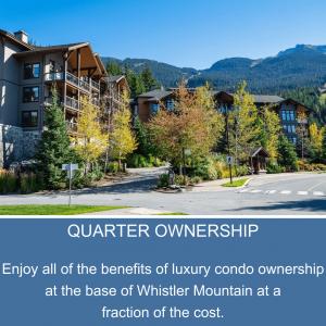 Whistler Evolution, whistler quarter ownership